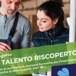 """Porrini Group sostiene il progetto """"Talento Riscoperto"""""""